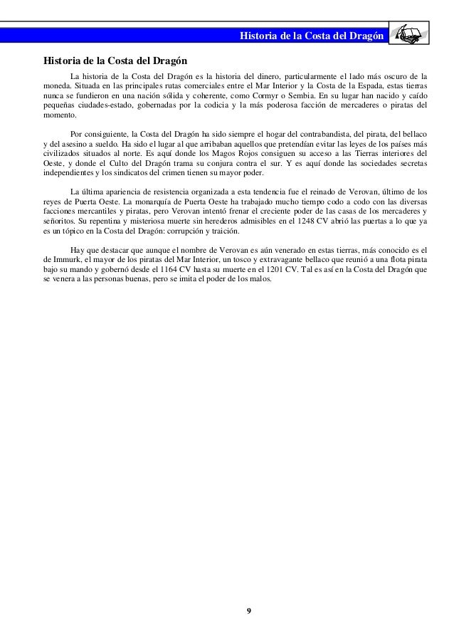 Historia de la Costa del DragónHistoria de la Costa del Dragón       La historia de la Costa del Dragón es la historia del...