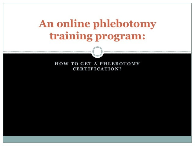 An online phlebotomy training program