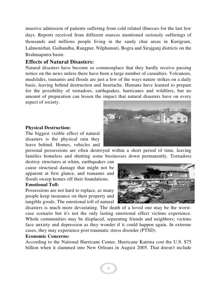 consequence natural disasters essay Within a period of ten years cases of natural disaster has increased by 12% if this situation is not properly natural disasters essay the government and the nation is fully aware of the consequences of natural disasters and that's why they have formed federation to improve the.