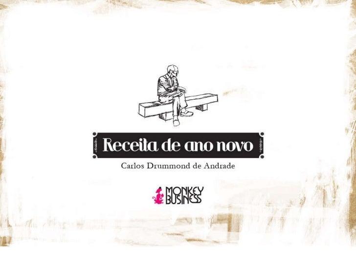 Receita de ano novo – Carlos Drummond de Andrade e MonkeyBusiness