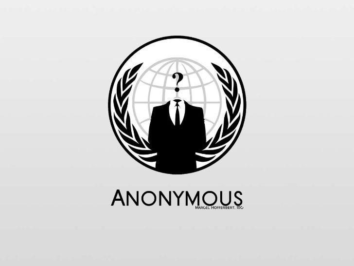 Wer ist Anonymous?• Ein Deckname