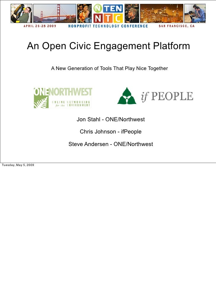 An Open Civic Engagement Platform                         A New Generation of Tools That Play Nice Together               ...