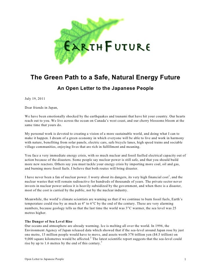 The Green Path to a Safe, Natural Energy Future                         An Open Letter to the Japanese PeopleJuly 19, 2011...
