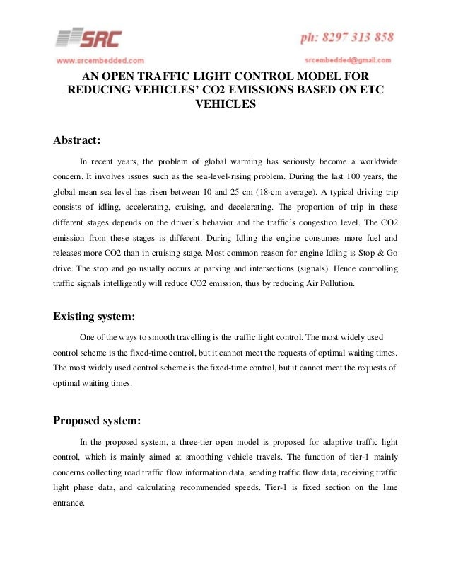 AN OPEN TRAFFIC LIGHT CONTROL MODEL FOR REDUCING VEHICLES' CO2 EMISSIONS BASED ON ETC VEHICLES Abstract: In recent years, ...