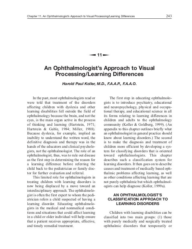 Chapter 11. An Ophthalmologist's Approach to Visual Processing/Learning Differences In the past, most ophthalmologists rea...