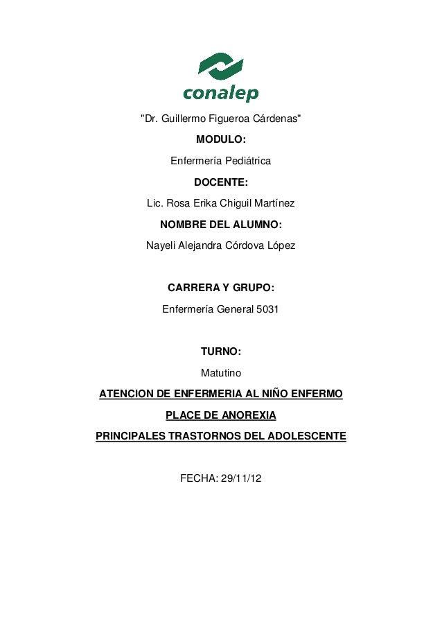 """""""Dr. Guillermo Figueroa Cárdenas""""                 MODULO:            Enfermería Pediátrica                 DOCENTE:       ..."""