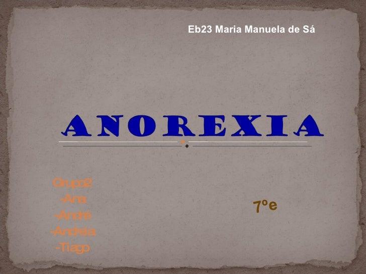 Grupo2 -Ana -André -Andreia -Tiago Eb23 Maria Manuela de Sá 7ºe