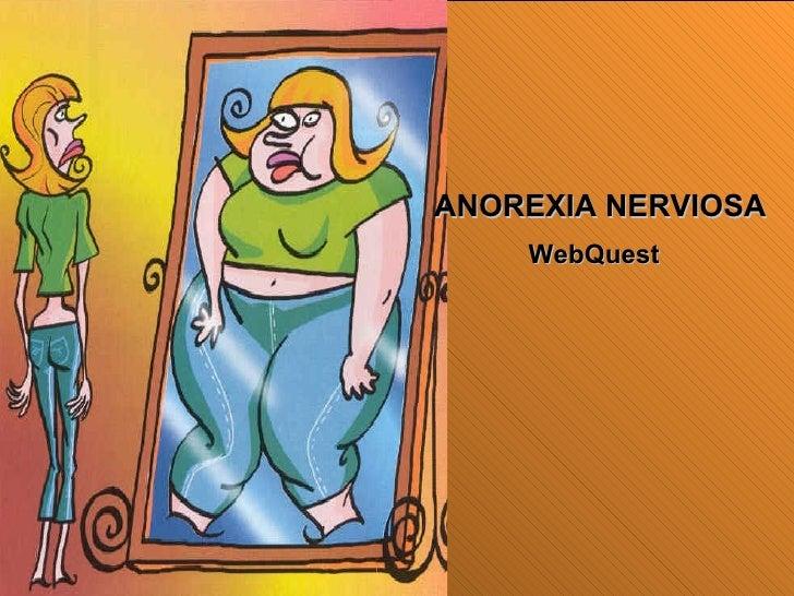 ANOREXIA NERVIOSA WebQuest