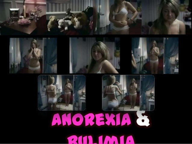Anorexia &