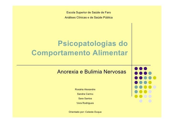 Escola Superior de Saúde de Faro         Análises Clínicas e de Saúde Pública          Psicopatologias do Comportamento Al...
