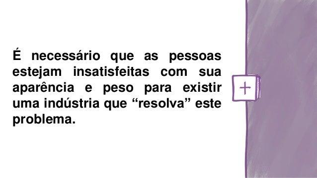 Metáfora da Modelagem Social Quais são seus modelos de vida? O que ele tem de referencia positiva? Que modelos cooperam pa...