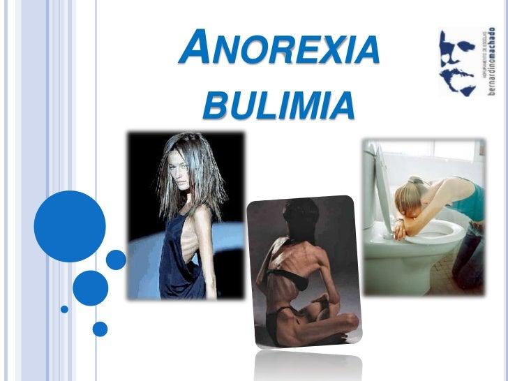 Anorexia  bulimia<br />