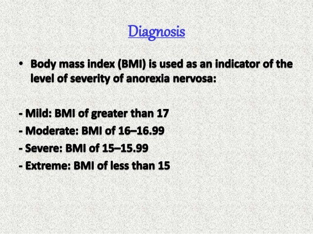 the causes symptoms complication and treatments for anorexia nervosa Causes/risk factors symptoms  symptoms & medical complications of anorexia and  or cardiovascular complication people with anorexia nervosa often wear.