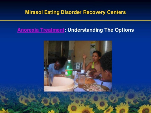 anorexia nervosa treatment options A range of other treatment options exist and treatment choice will be  there is very limited evidence for the role of medication in the treatment of anorexia nervosa.