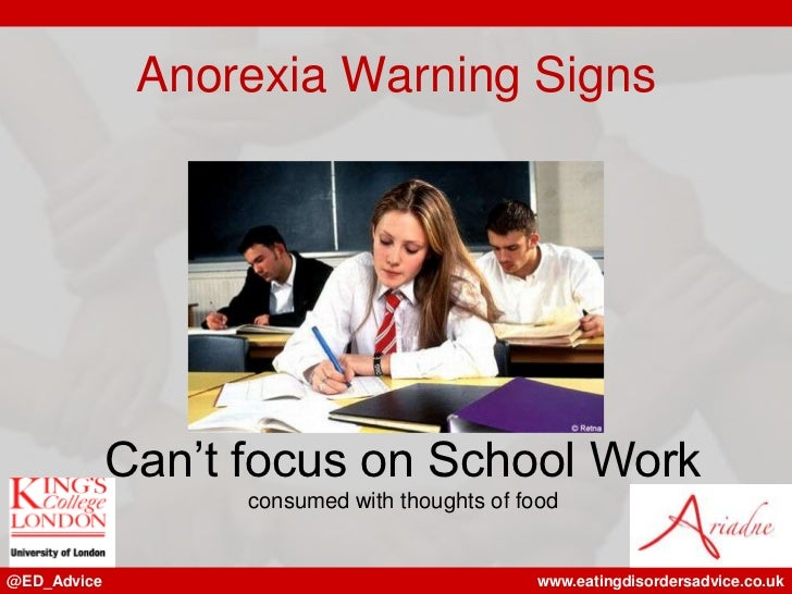 Anorexia Warning Signs             Can't focus on School Work                   consumed with thoughts of food@ED_Advice  ...