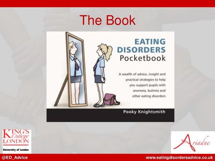The Book@ED_Advice              www.eatingdisordersadvice.co.uk