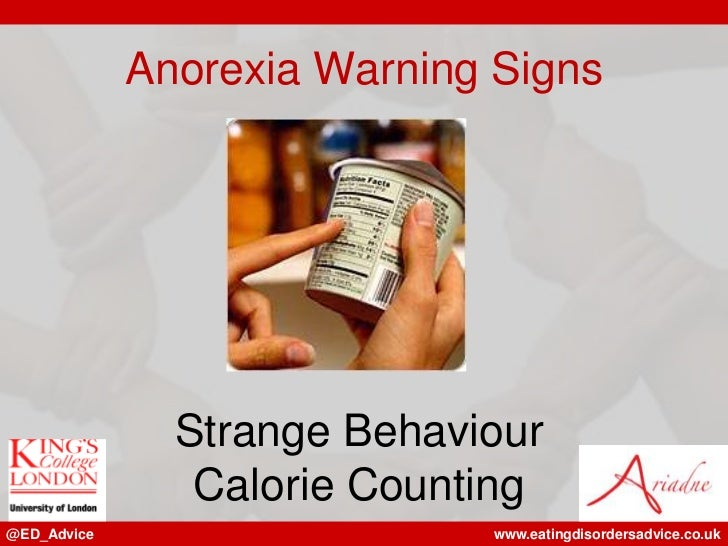 Anorexia Warning Signs               Strange Behaviour                Calorie Counting@ED_Advice                   www.eat...