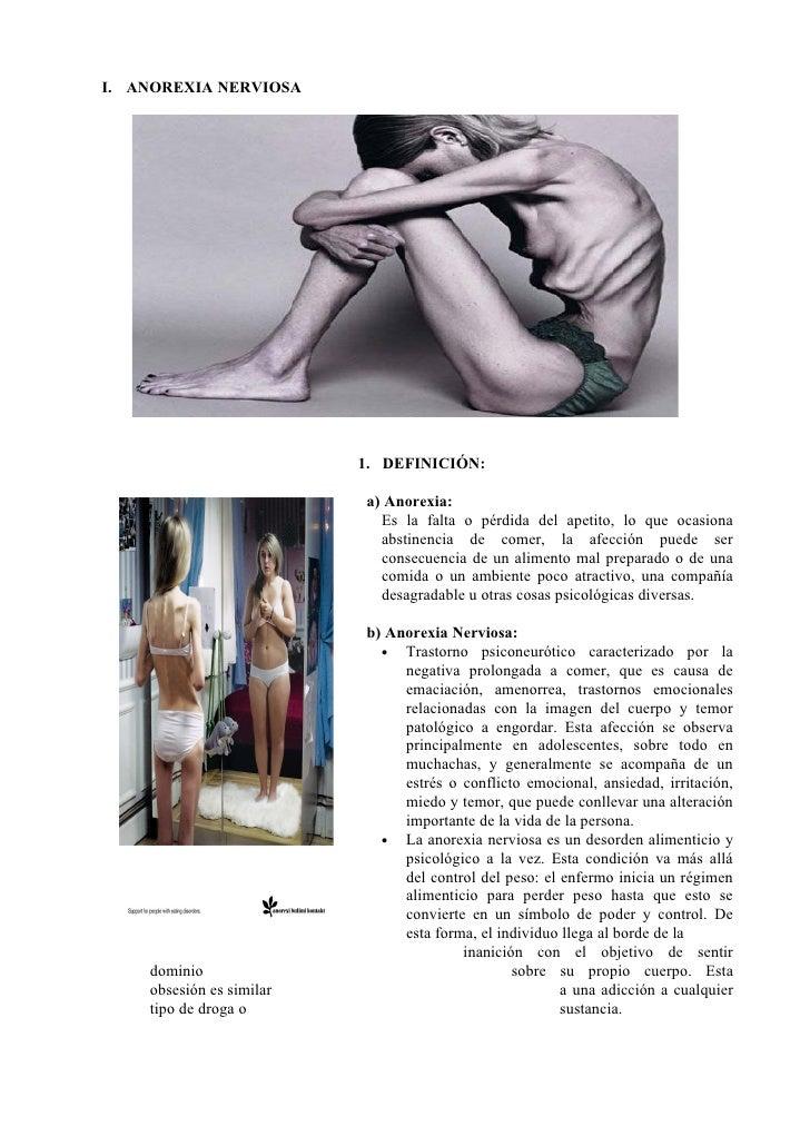 I. ANOREXIA NERVIOSA                               1. DEFINICIÓN:                            a) Anorexia:                 ...