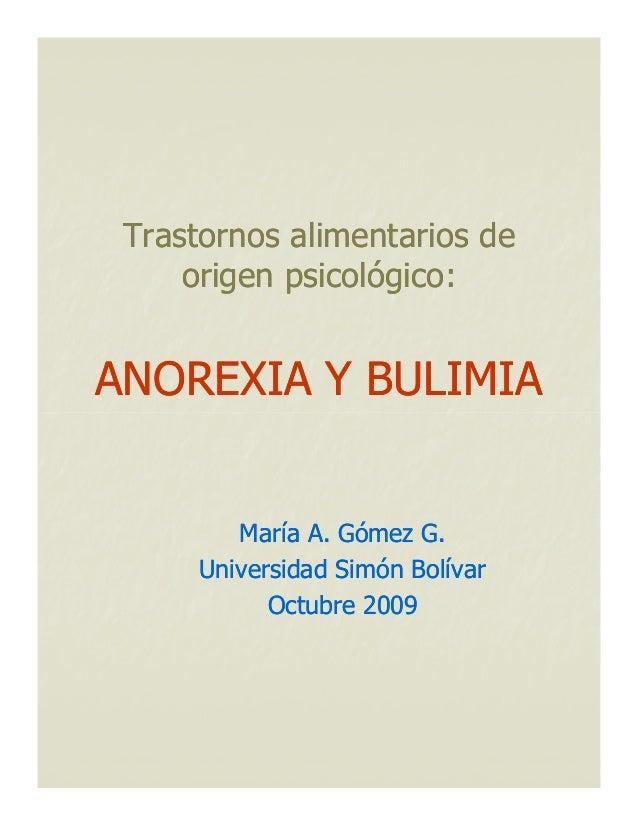 Trastornos alimentarios deTrastornos alimentarios deorigen psicológico:origen psicológico:ANOREXIA Y BULIMIAANOREXIA Y BUL...