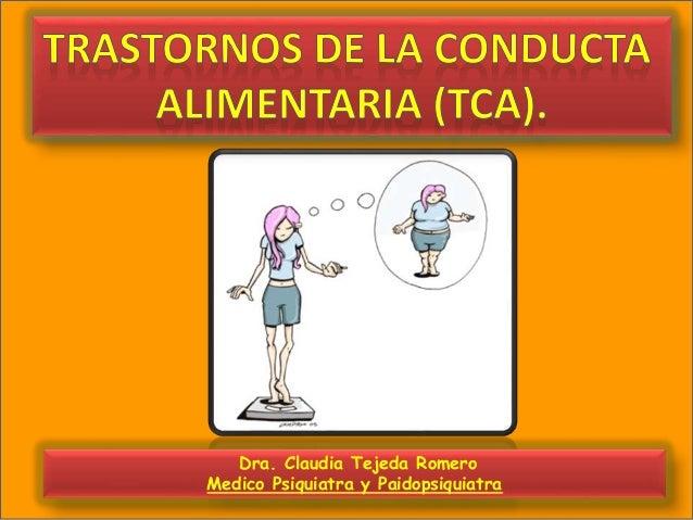 Dra. Claudia Tejeda Romero Medico Psiquiatra y Paidopsiquiatra
