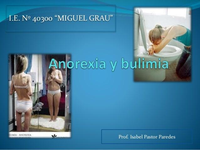 "Prof. Isabel Pastor Paredes I.E. Nº 40300 ""MIGUEL GRAU"""