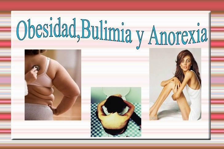 Obesidad,Bulimia y Anorexia