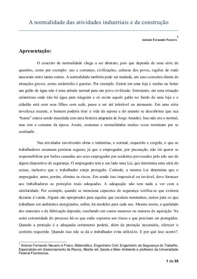 A normalidade das atividades industriais e de construção 1 Antonio Fernando Navarro  Apresentação: O conceito de normalida...