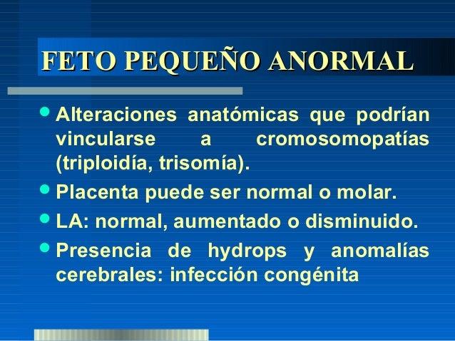 Tipo      I:     Simétrico,     precoz,  proporcionado, incluye los normales  o constitucionales y los patológicos  secund...