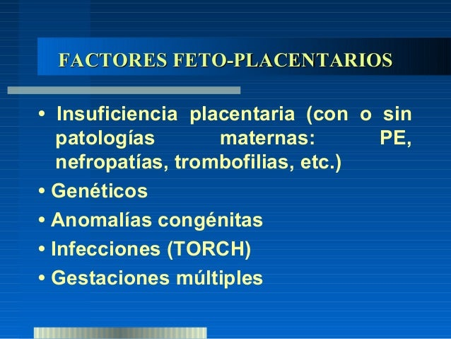  Utilidad   Dx: DOPPLER de la A. umbilical. Mostrará aumento de la resistencia al flujo sanguíneo. Casos más graves, flu...