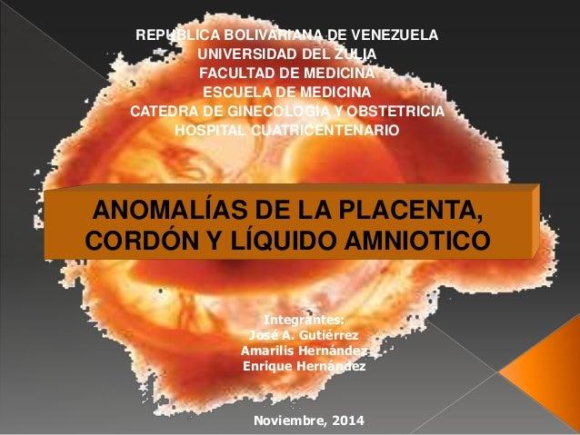 REPUBLICA BOLIVARIANA DE VENEZUELA UNIVERSIDAD DEL ZULIA FACULTAD DE MEDICINA ESCUELA DE MEDICINA CATEDRA DE GINECOLOGÍA Y...