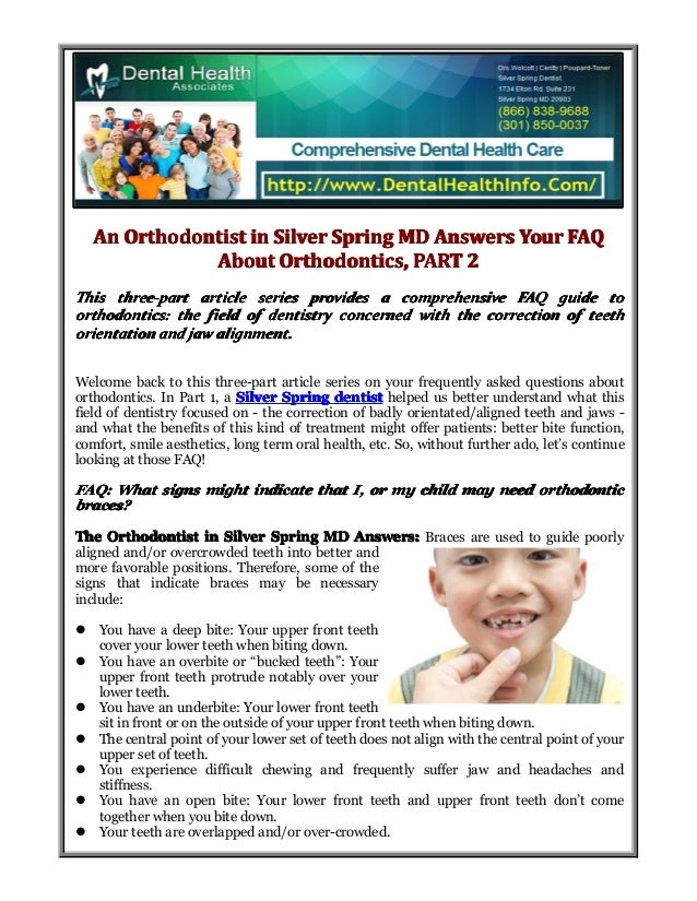 An Orthodontist in Silver Spring MD Answers Your FAQ About Orthodontics, PART 2 This three-part article series provides a ...