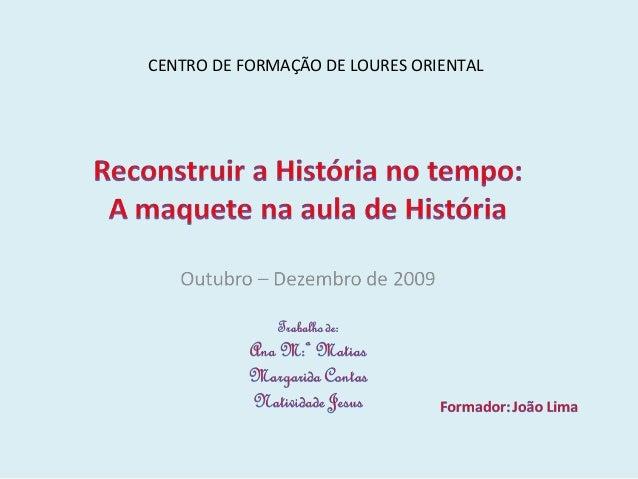 CENTRO DE FORMAÇÃO DE LOURES ORIENTAL