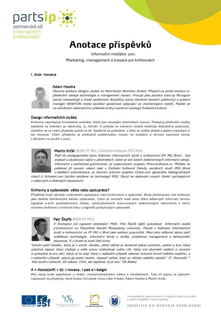 Anotace příspěvků                                          Informační mediátor 2011:                        Marketing, man...