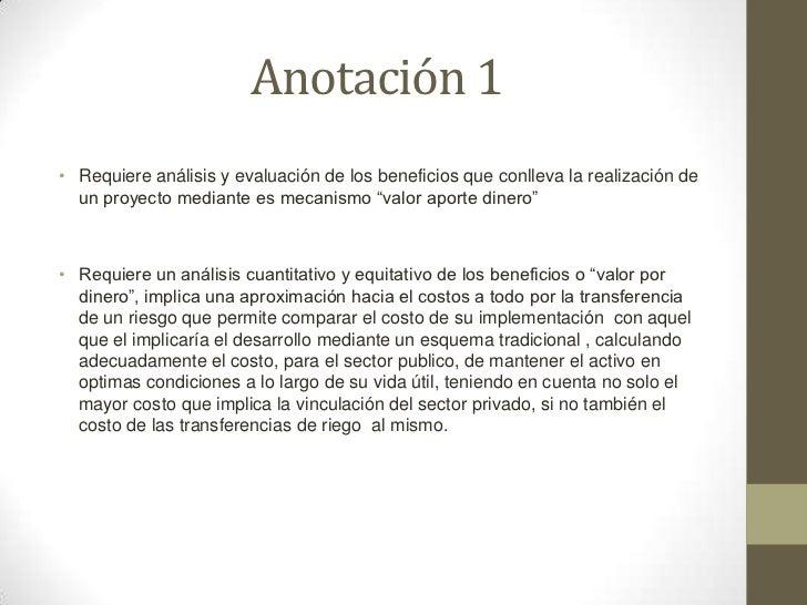 Anotación 1• Requiere análisis y evaluación de los beneficios que conlleva la realización de  un proyecto mediante es meca...