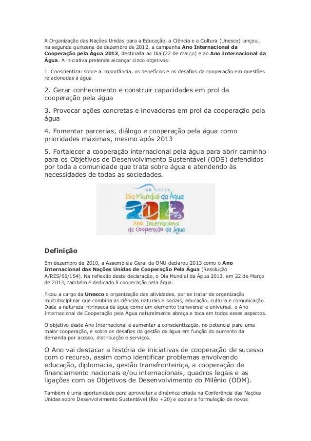 A Organização das Nações Unidas para a Educação, a Ciência e a Cultura (Unesco) lançou,na segunda quinzena de dezembro de ...