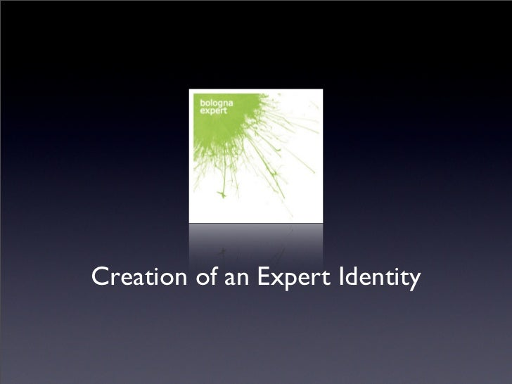Creation of an Expert Identity