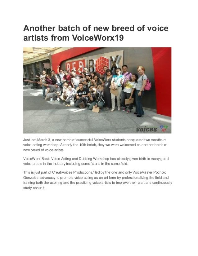 Another batch of new breed of voiceartists from VoiceWorx19Just last March 3, a new batch of successful VoiceWorx students...