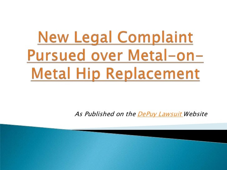 As Published on the DePuy Lawsuit Website