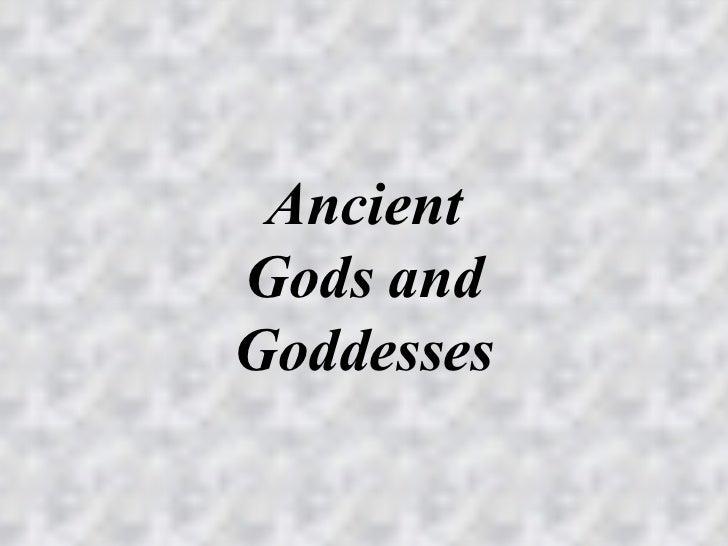 Ancient Gods and Goddesses