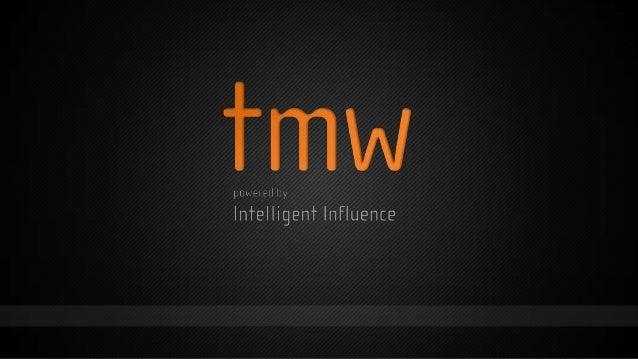 Intelligent Influence:Poking the hornet's nest ofmeasurementJulie RobertsHead of Marketing Effectiveness@tmwagency+44 (0)2...