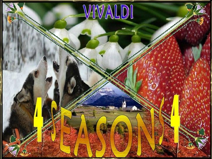SEASONS 4 4 VIVALDI