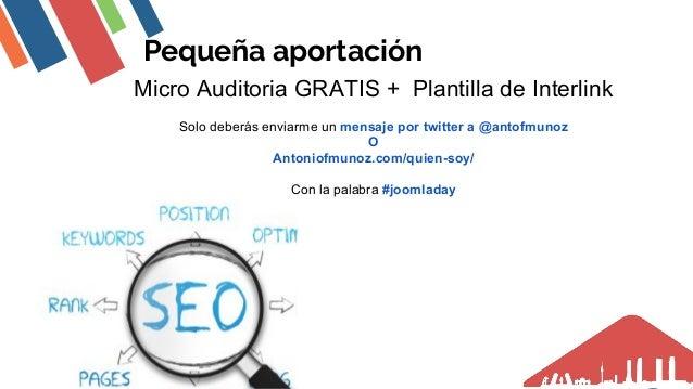 Pequeña aportación Micro Auditoria GRATIS + Plantilla de Interlink Solo deberás enviarme un mensaje por twitter a @antofmu...
