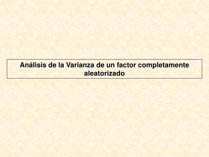 Análisis de la Varianza de un factor completamente aleatorizado<br />