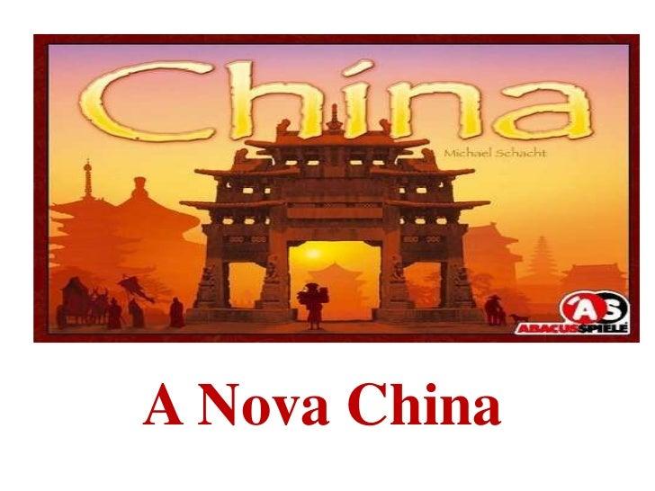 A Nova China<br />