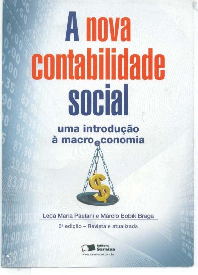 A lita ilidad0 SOCIRIuma introdu0o macro conomia Leda Maria Paulani e M&cio Bobik Braga 3-a edi o - Revista e atualizada E...