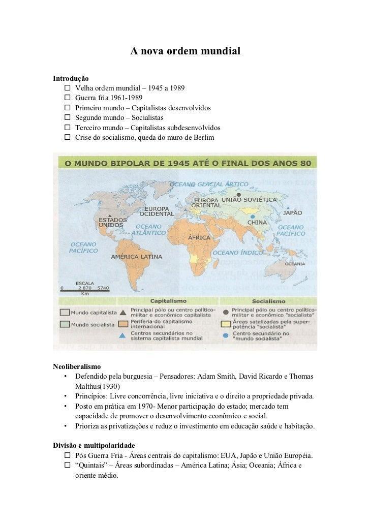 A nova ordem mundialIntrodução     Velha ordem mundial – 1945 a 1989     Guerra fria 1961-1989     Primeiro mundo – Cap...