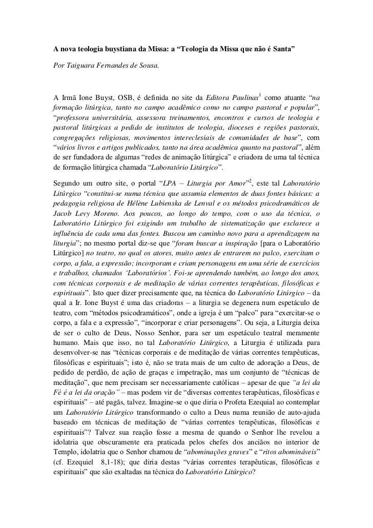 """A nova teologia buystiana da Missa: a """"Teologia da Missa que não é Santa""""<br />Por Taiguara Fernandes de Sousa.<br />A Irm..."""