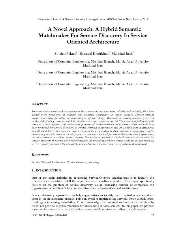 International Journal of Network Security & Its Applications (IJNSA), Vol.6, No.1, January 2014  A Novel Approach: A Hybri...