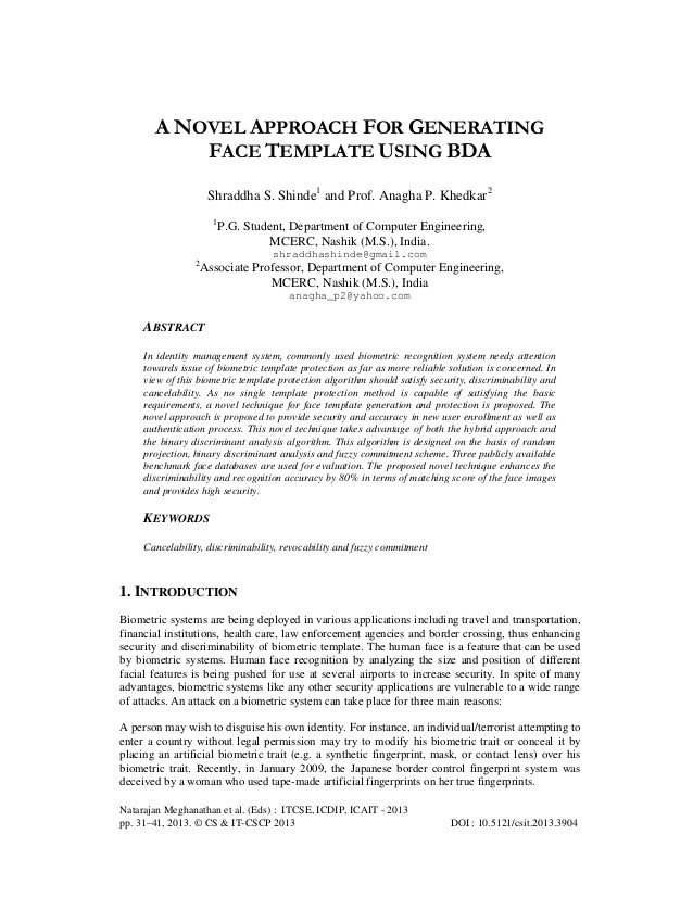 A NOVEL APPROACH FOR GENERATING FACE TEMPLATE USING BDA Shraddha S. Shinde1 and Prof. Anagha P. Khedkar2 1  P.G. Student, ...