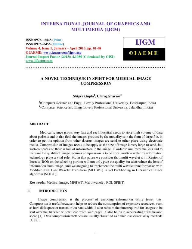 International Journal of Graphics and Multimedia (IJGM), ISSN 0976 – 6448(Print),ISSN 0976 – 6456(Online) Volume 4, Issue ...